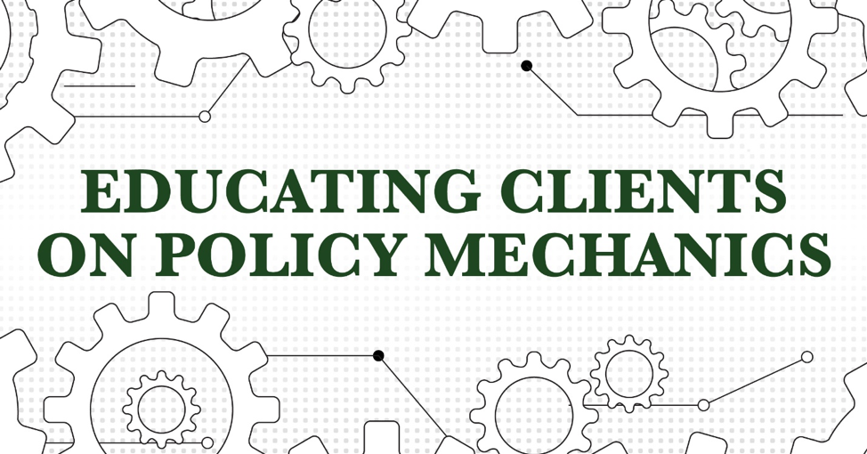 Why Educating Grantors About Policy Mechanics Just Makes Sense