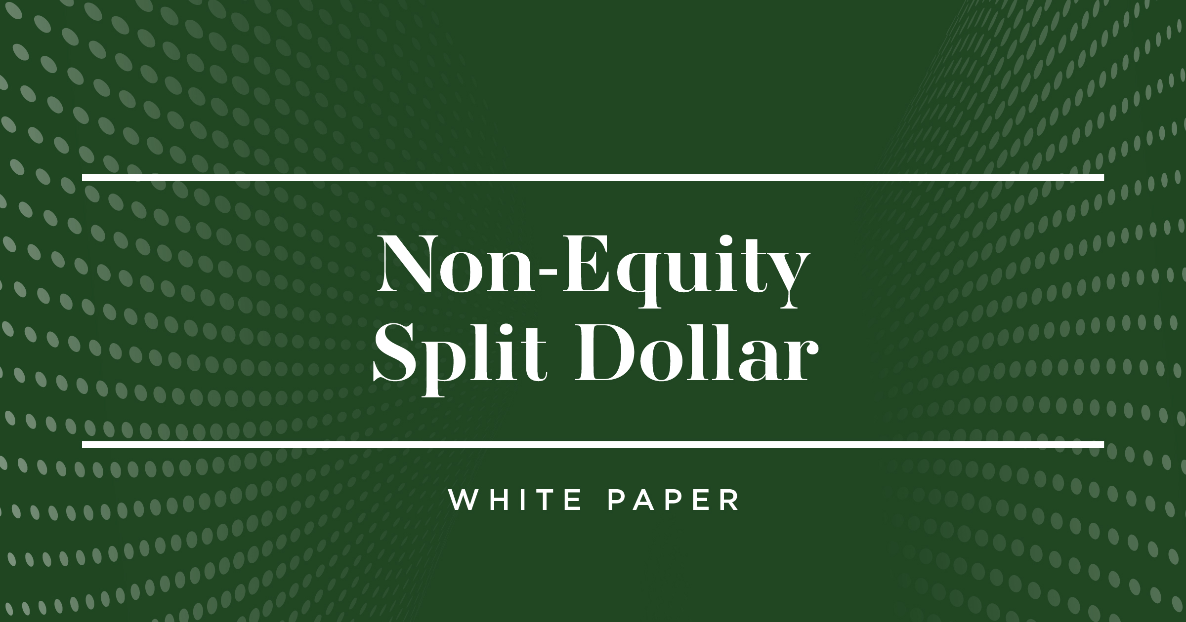 Non-Equity Split-Dollar